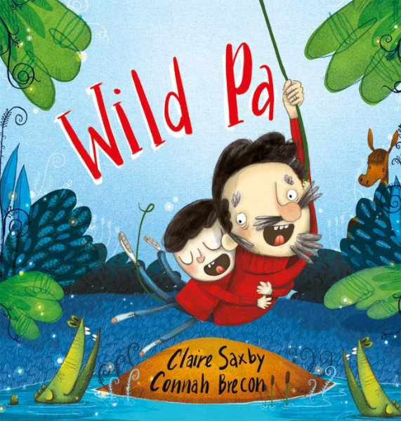 Wild Pa written by Claire Saxby