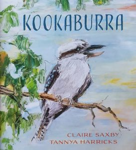 Kookaburra - a naturebook by Claire Saxby